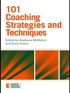 101 Coaching Strategies and Techniques - Gladeana McMahon & Anne Archer