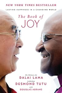 The Book Of Joy - Dalai Lama & Desmond Tutu