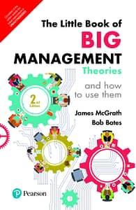The Little Book of Big Management Theories - James McGrath & Bob Bates