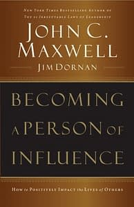 Becoming a Person of Influence - John C. Maxwell