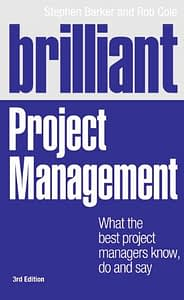 Brilliant Project Management - Stephen Barker & Rob Cole
