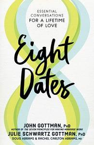 8 Dates - John Gottman & Julie Schwartz Gottman