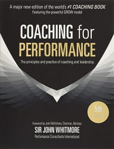 Coaching for Performance - Sir John Whitmore