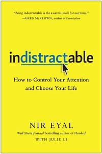 Indistractable - Nir Eyal