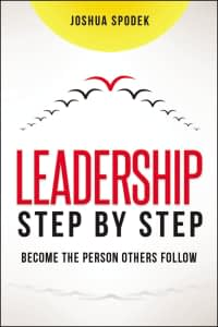 Leadership Step by Step - Joshua Spodek