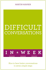 Difficult Conversations in a Week - Martin Manser