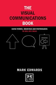 The Visual Communications Book - Mark Edwards