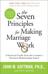 The 7 Principles for Making Marriage Work - John M. Gottman