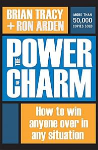 The Power Of Charm - Brian Tracy & Ron Arden